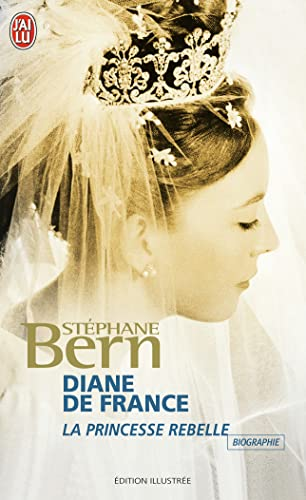 9782290343777: Diane de France, la princesse rebelle