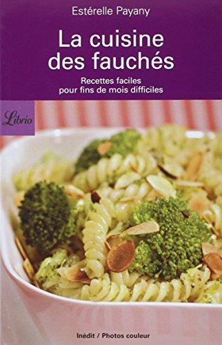 La cuisine des fauchés : Recettes faciles: Estérelle Payany