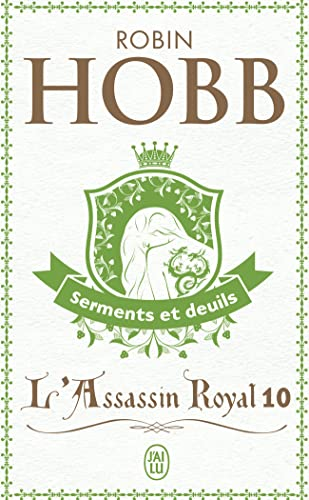 9782290344392: L'Assassin Royal T10 - Serments Et Deuil (Science Fiction) (English and French Edition)