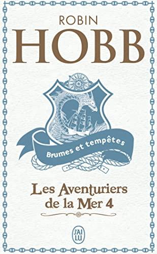 Les Aventuriers de la mer, Tome 4: Robin Hobb