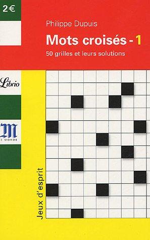 9782290345368: Mots croisés : Tome 1, 50 grilles et leurs solutions
