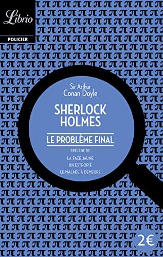 Le probleme final (Librio Policier): Arthur Conan Doyle