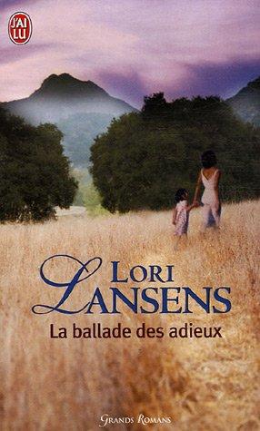 La Ballade DES Adieux (French Edition): Lansens, Lori
