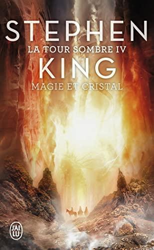 9782290345924: La Tour Sombre, Tome 4 : Magie et cristal