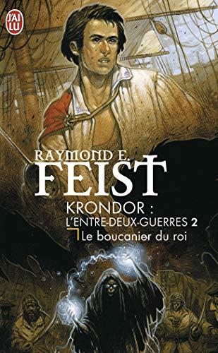 9782290345979: Krondor : l'entre-deux guerre, Tome 2 : Le Boucanier du roi