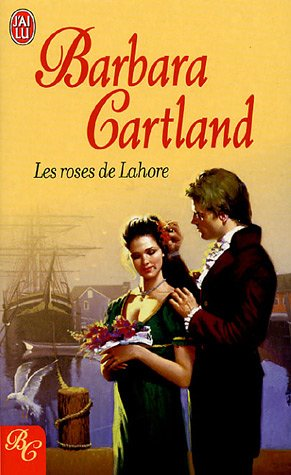 9782290346303: Roses de lahore (les) (J'ai Lu Barbara Cartland)