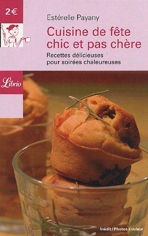9782290346648: Librio: Cuisine De Fete Chic ET Pas Chere (French Edition)