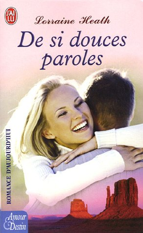 De si douces paroles (2290346772) by Lorraine Heath