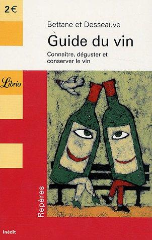 9782290346914: guide du vin : connaitre, deguster et conserver le vin