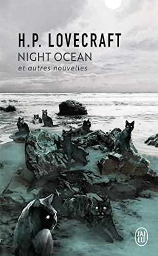 Night océan - et autres nouvelles (J'ai: H. P. Lovecraft