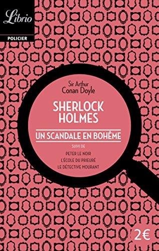 Un scandale en boheme (Librio Policier): Arthur Conan Doyle