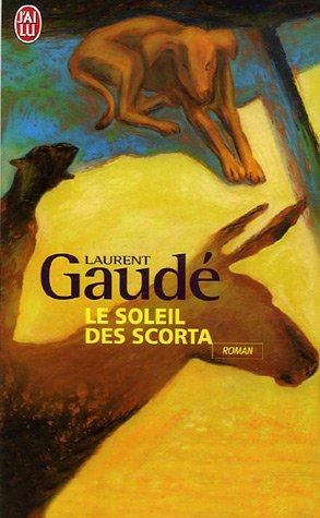 9782290349106: Le Soleil DES Scorta (J'ai lu)