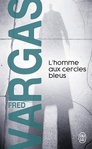 9782290349229: L'Homme Aux Cercles Bleus (Nouveau Policier) (French Edition)