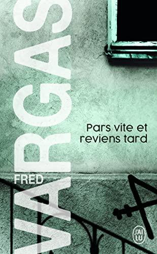 Pars Vite Et Reviens Tard (Nouveau Policier): Vargas, Fred