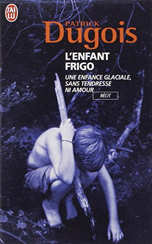 9782290349694: L'Enfant Frigo (French Edition)
