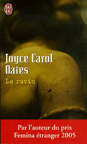 Le Ravin (French Edition): Joyce Carol Oates