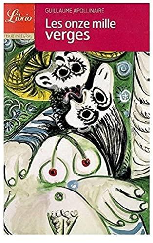 Librio: Les Onze Mille Verges.: Apollinaire, Guillaume