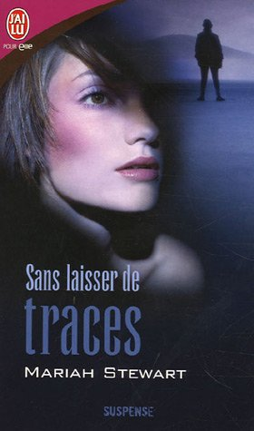 Sans Laisser De Traces (French Edition) (2290350346) by Mariah Stewart