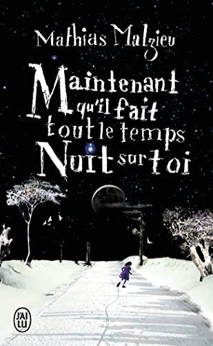 9782290350386: Maintenant Qu Il Fait Tout Le Temps Nuit (Litterature Generale) (French Edition)