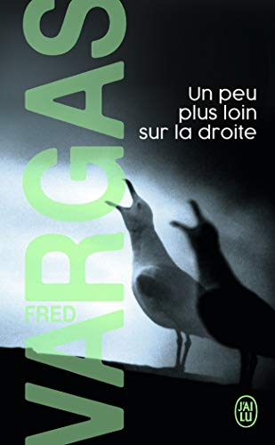 9782290351314: Un Peu Plus Loin Sur La Droite (Nouveau Policier) (French Edition)
