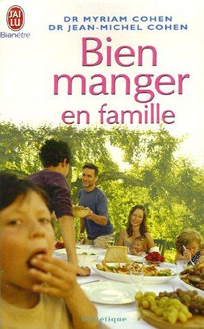 9782290351840: Bien manger en famille (J'ai lu Bien-être)