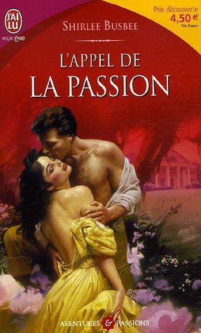 9782290351949: L'Appel De LA Passion (French Edition)