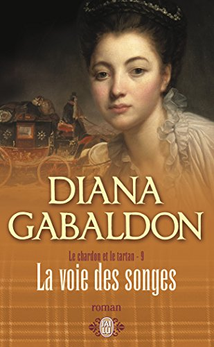 """""""le chardon et le tartan t.9 ; la voie des songes"""" (229035239X) by Diana Gabaldon"""