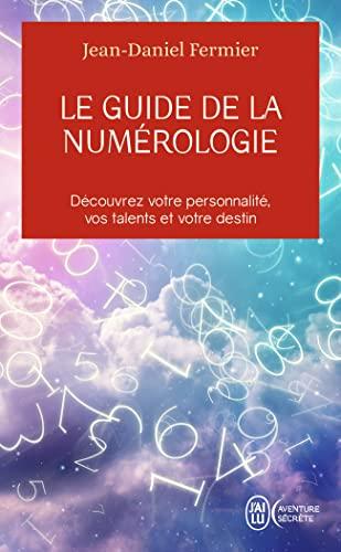 9782290352533: Le guide de la numérologie - Découvrez votre personnalité, vos talents et votre destin