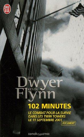 9782290352748: 102 Minutes : Le récit du combat pour la survie dans les Twin Towers le 11 septembre 2001
