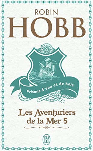 Prisons D'Eau Et De Bois (French Edition) (2290353086) by Hobb, Robin