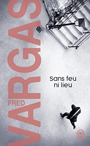 9782290353356: Sans Feu Ni Lieu (Nouveau Policier) (French Edition)