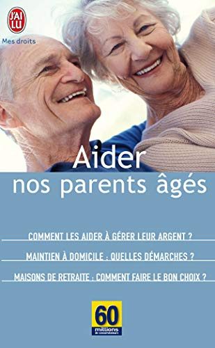 9782290354124: Aider nos parents ages (J'ai lu Mes droits)