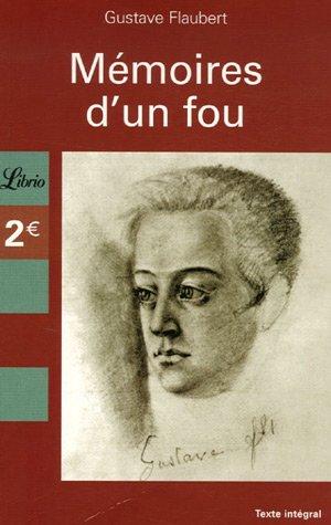 Memoires d'un fou (LIBRIO LITTERATURE): Flaubert Gustave
