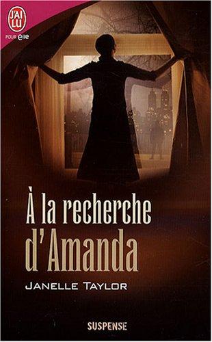 A LA Recherche D'Amanda (French Edition) (2290354805) by Taylor, Janelle