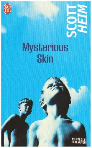 9782290354995: Mysterious Skin (J'ai lu nouvelle generation)