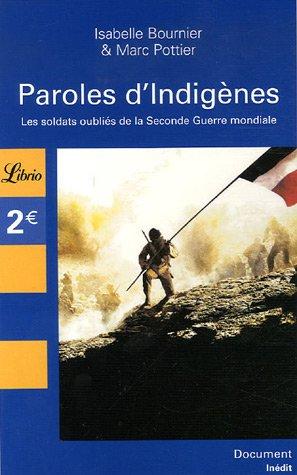 9782290355206: Paroles d'Indigènes : Les soldats oubliés de la Seconde Guerre mondiale