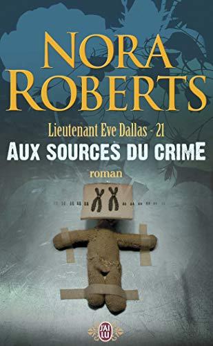 9782290355466: Aux Sources Du Crime (French Edition)