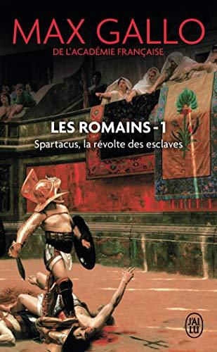 9782290355640: Les romains - 1 - spartacus, la revolte des esclaves (J'ai lu Roman)