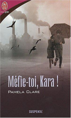 9782290356067: Méfie-toi, Kara !
