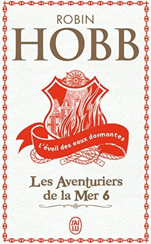 Les Aventuriers de la mer, Tome 6: Robin Hobb