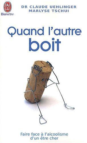 9782290357217: Quand l'autre boit (French Edition)