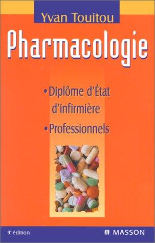 9782294002717: Pharmacologie : Diplôme d'Etat d'Infirmière, professionnels, 9e édition
