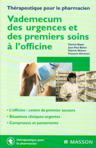 9782294002960: Vade-mecum des urgences et des premiers soins à l'officine