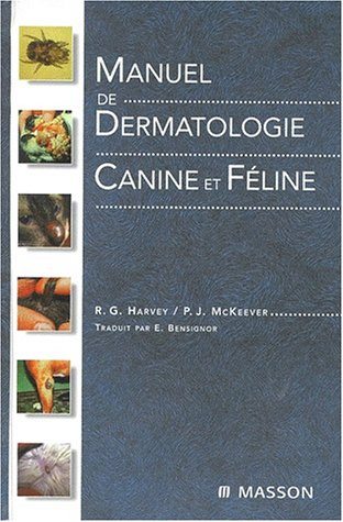 9782294003165: Manuel de dermatologie canine et féline