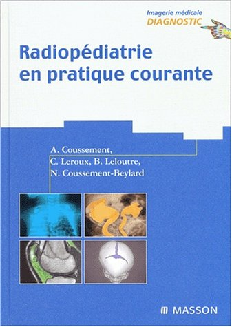 9782294003677: Radiopediatrie en pratique courante (French Edition)