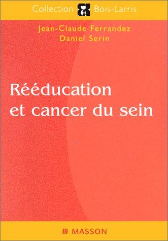 Rééducation et cancer du sein, nouvelle publication (2294003764) by Ferrandez