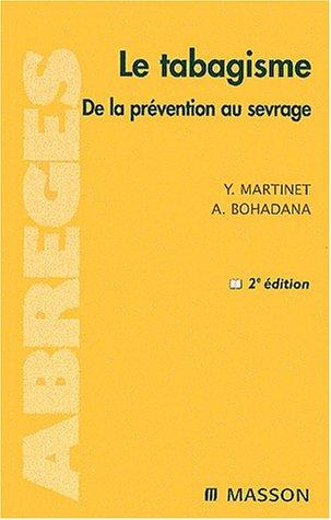 9782294003813: Le Tabagisme : De la prévention au Sevrage
