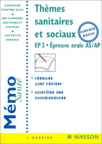 9782294004155: Thèmes sanitaires et sociaux : Concours AS, AP, BEP, CAP