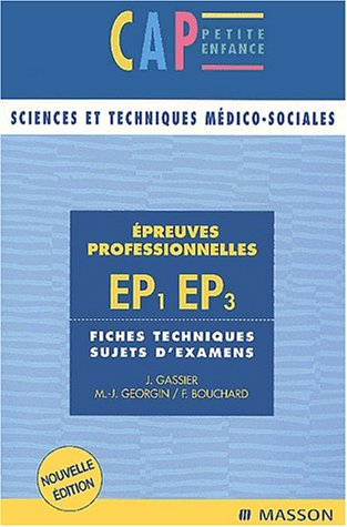 9782294004292: Épreuves professionnelles EP1/EP3 CAP - Sujets d'examens