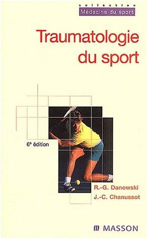 9782294004681: Traumatologie du sport : 6ème édition (Médecine du sport)